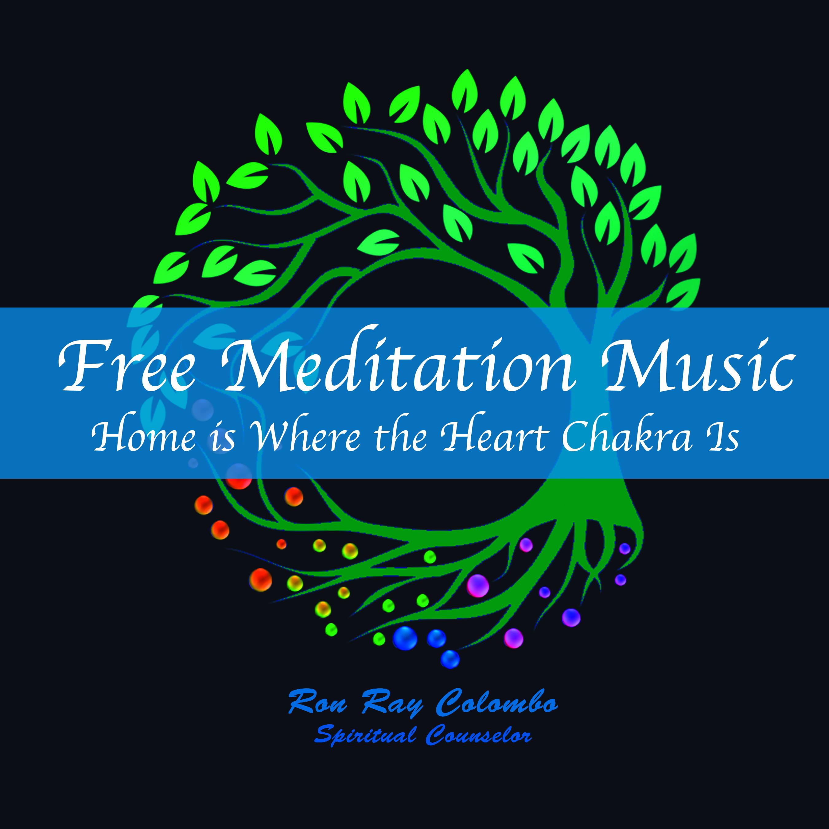 Enjoy Your Free Meditations | Ron Ray Colombo